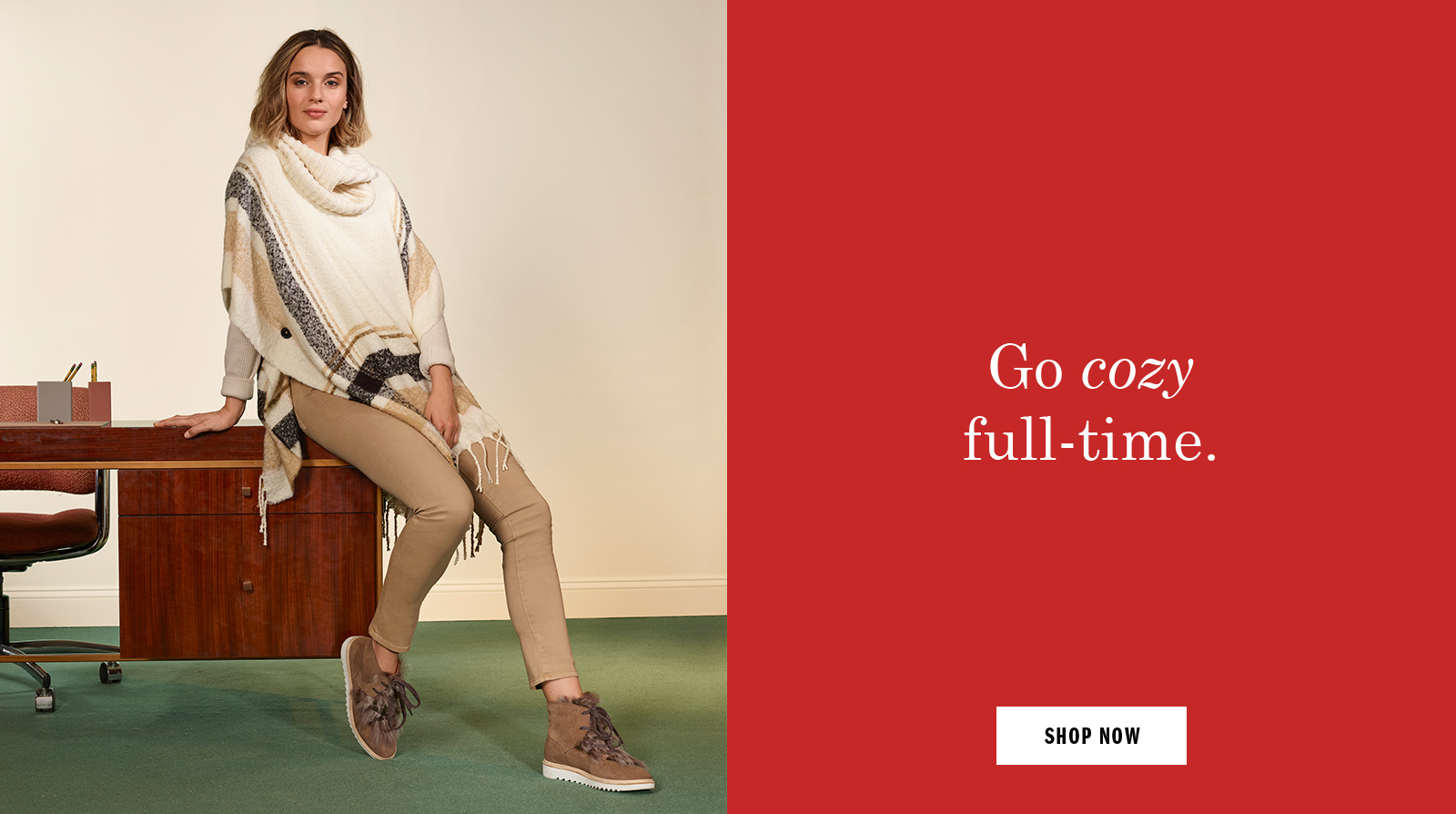 Go cozy full time - Shop Women's Shoes and Apparel