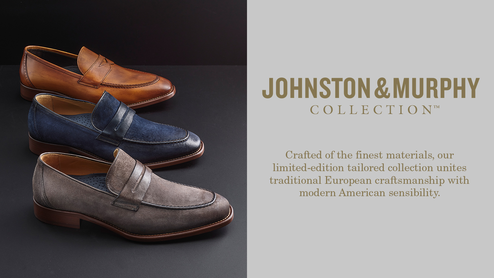 Johnston and Murphy Collection - Crafted of the finest materials